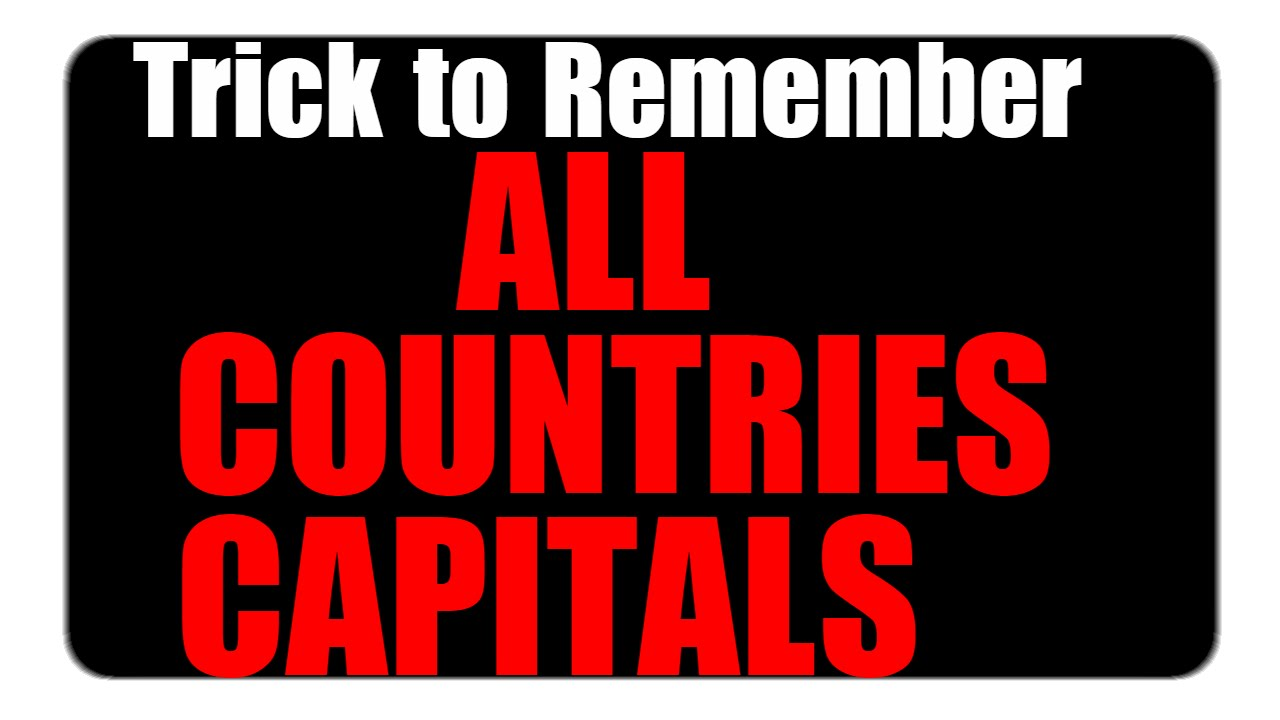 Gk tricks to remember all countries capitals in 1 video youtube gumiabroncs Image collections