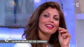 Nawell Madani, plus belge que la plus belge de tes copines - C à vous - 08/10/2014
