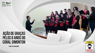 AÇÃO DE GRAÇAS PELOS 8 ANOS DO CORAL SIMONTON - Salmo 13