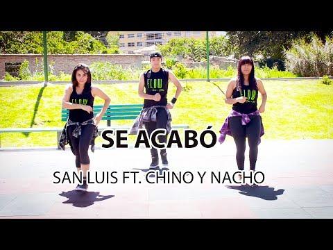 Se Acabó - San Luis ft. Chino y Nacho - Zumba Fitness -Flow Dance+Fitness