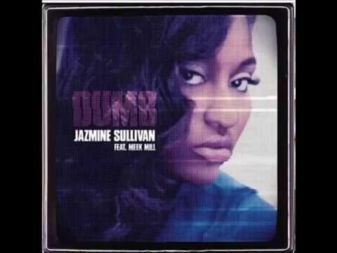 Jazmine Sullivan feat. Meek Mill - Dumb (HD) 2014