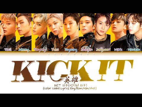 NCT 127 ( 127) 'Kick It (;)' (Color Coded Lyrics Eng/Rom/Han/)