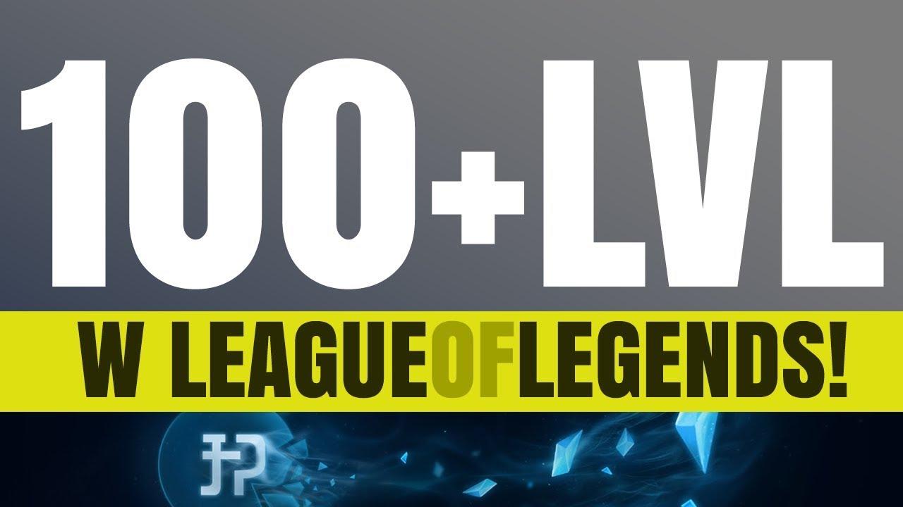 100+LVL W LEAGUE OF LEGENDS!