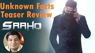 Saaho Teaser | Review and Unknown Facts | Prabhas | Shraddha kapoor