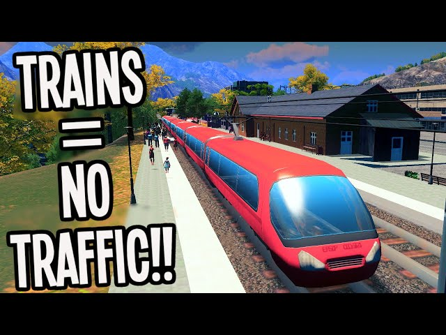How to Fix Terrible Traffic with Trains in Cities Skylines! #TeaVille