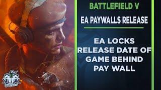 EA Locks Battlefield V Release Date Behind Pay Wall