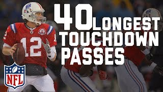 Tom Brady's 40 Longest Touchdown Passes | NFL Highlights