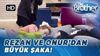 Big Brother Rezan ve Onur'dan Arsel'e Köpüklü Şaka!