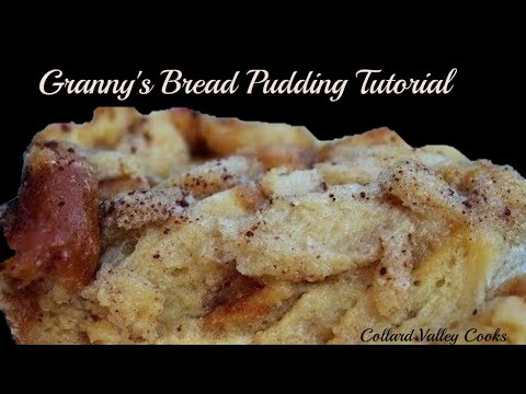 How We Make Bread Pudding, Best Old Fashioned Southern Cooks!