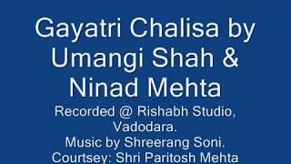 Gayatri Chalisa. by Ninad Mehta/ Umangi Shah