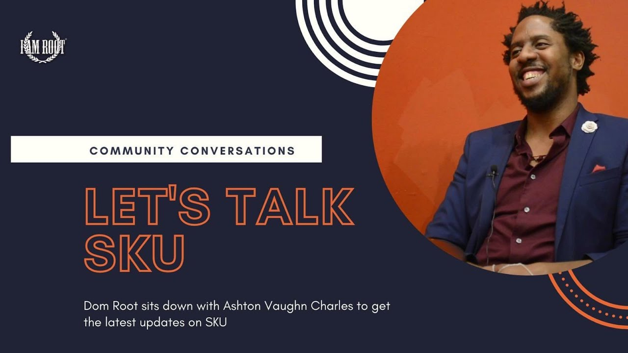 Let's Talk SKU with Ashton Vaughn Charles | Interview