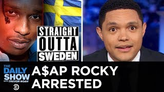 AAP Rocky Arrested In Sweden After A Street Altercation  The Daily Show