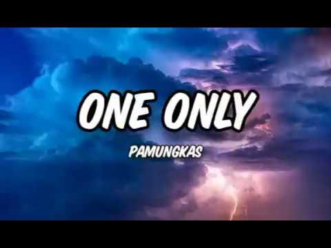 one-only-(pamungkas)-lirik