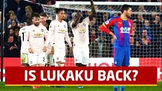 Is Lukaku Back!? Crystal Palace 1-3 Manchester United | Tactical Analysis | United Review