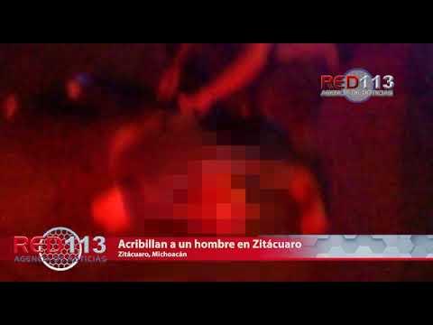 VIDEO Acribillan a un hombre en Zitácuaro