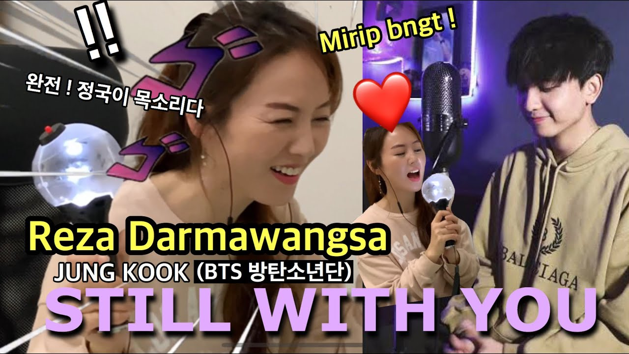 [REAKSI KOREA] REZA DARMAWANGSA - Still With You by BTS Jung Kook (Singing Cover) | Korean Reaction