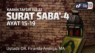Tafsir Juz 22 : Surat Saba #4 Ayat 15-19 - Ustadz Dr. Firanda Andirja, M.A.