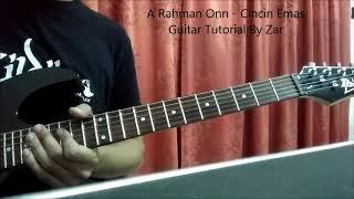 A Rahman Onn - Cincin Emas Guitar Tutorial By Zar