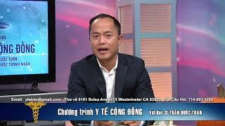 Y TE CONG DONG 2018 10 15 PART 4 4  BSTRAN QUOC TOAN MR PHONG TRAN BAO HIEM