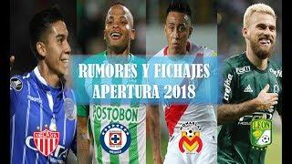 RUMORES Y FICHAJES CONFIRMADOS LIGA MX APERTURA 2018