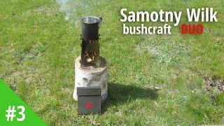 Samotny Wilk bushcraft Duo - test kuchenki