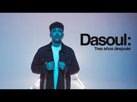 05. El Regreso – Dasoul: Tres años después