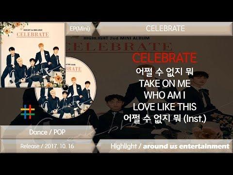 하이라이트 (Highlight) CELEBRATE / MINI Album / Full Album