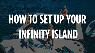 Jobe Infinity Series - How to set up the Infinity Island