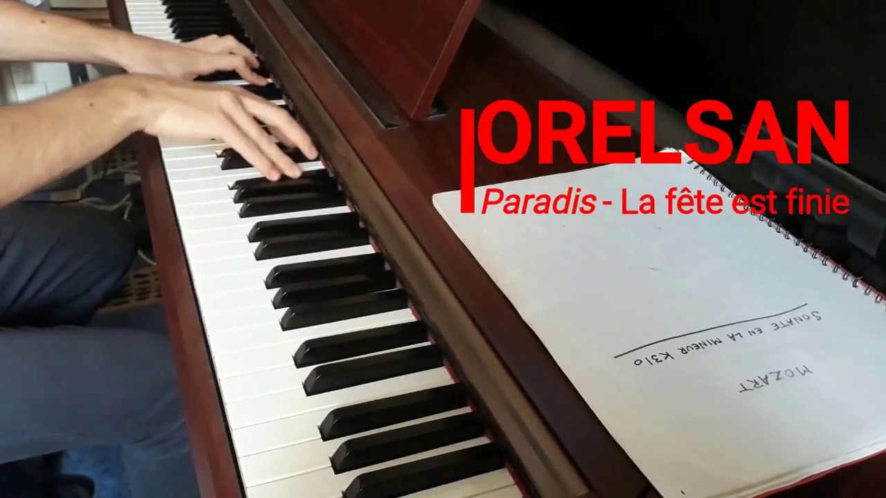orelsan-paradis-la-fete-est-finie-piano-joachim