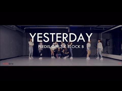 PLEDIS GIRLZ X BLOCK B (Yesterday)