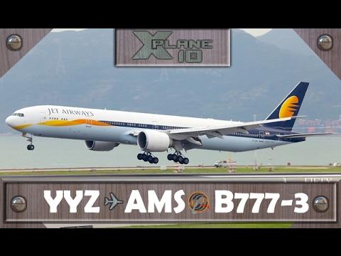 X-Plane 10 | Toronto [YYZ] ✈ Amsterdam [AMS] | JAI233 | B777 [IVAO]