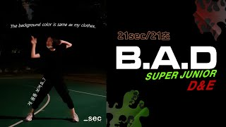 SUPER JUNIOR D&E-B.A.D /dance cover _sec