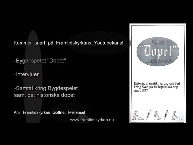 Bygdespelet- Sveriges första baptistiska dop