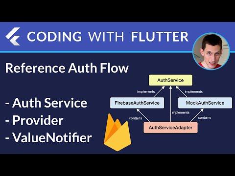 Flutter & Firebase: Authentication Service with Provider & ValueNotifier