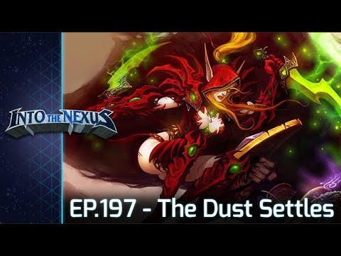 """#197 - Into the Nexus: """"The Dust Settles"""""""