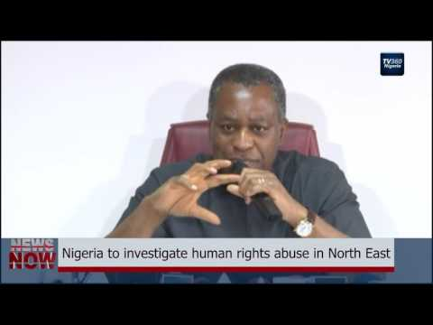 Nigeria to investigate human rights abuse in North East