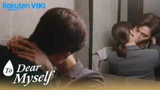 To Dear Myself - EP19 | Kiss with Love | Chinese Drama