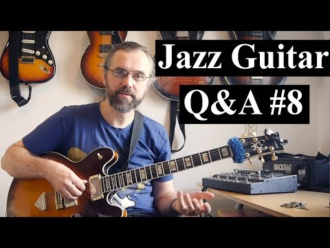 Jazz Guitar Q&A #8 - Right hand technique, Walking Bass, What note to start on