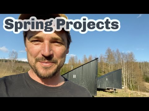 SPRING PROJECTS As We Get Into The Rhythm Of Farm Life