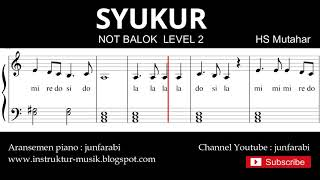 not syukur - notasi balok level 2 - lagu wajib  - do re mi / sol mi sa si