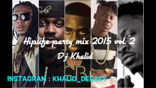 hiplife Ultimate Mix 2015 vol 2 by dj khalid, ft. Sarkodie, Nero X, Stonebwoy, Shatta Wale .....
