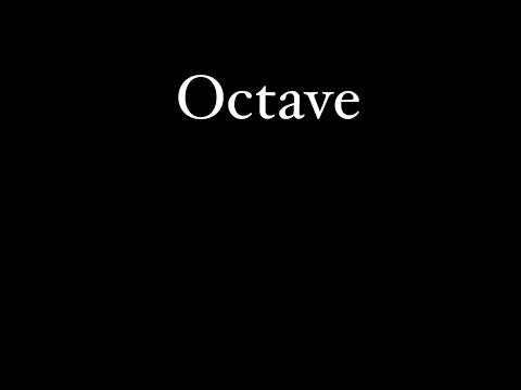 What Is An Octave? -Kelly Jones
