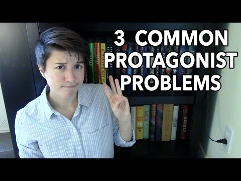 3 Common Protagonist Problems
