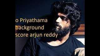 arjun reddy O priyathama background score