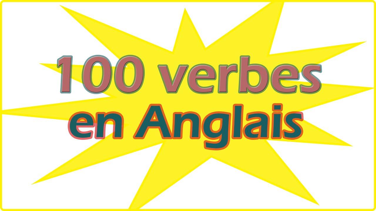 100 verbes en anglais - facile pour d u00e9butant