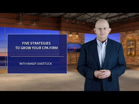 FIVE STRATEGIES TO GROW YOUR CPA FIRM