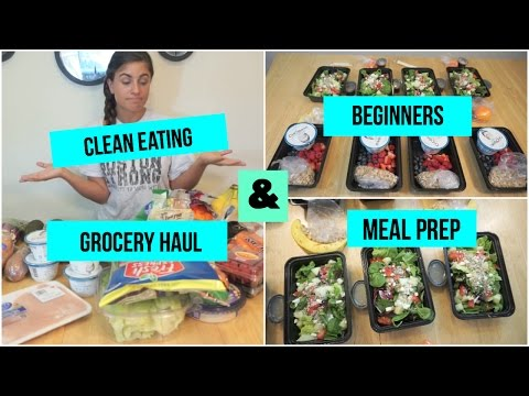 Clean Eating Grocery Haul & Meal Prepping For Beginners