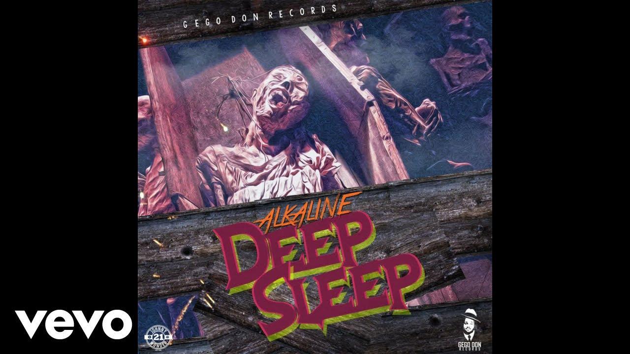Jah Lyrics: Alkaline - Deep Sleep Lyrics