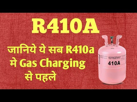 410a in Detail. Gas charging, pressures, Connection, Oil used In Hindi