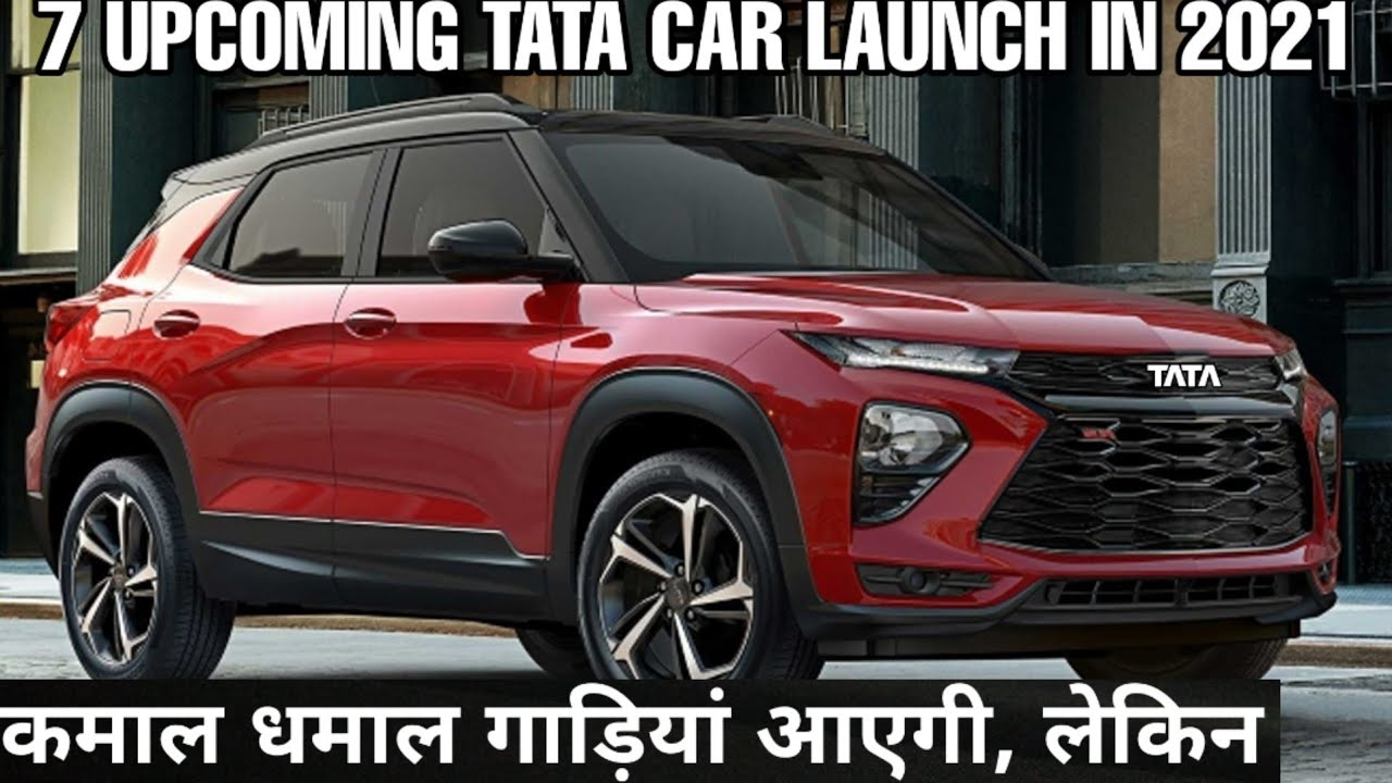 07 UPCOMING TATA CARS LAUNCH IN 2021 | UPCOMING CARS | PRICE & FEATURES 🔥🔥